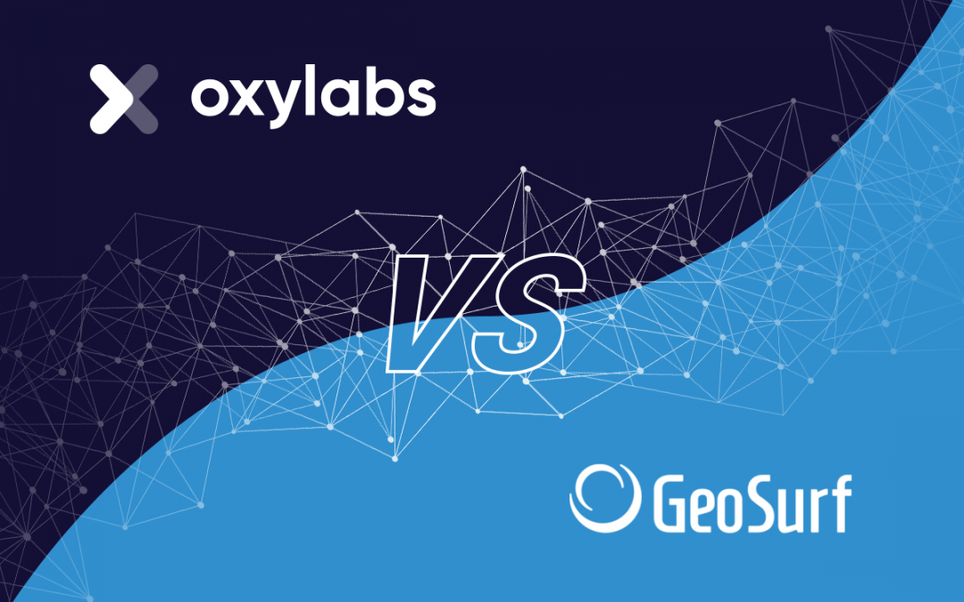 Oxylabs vs. Geosurf