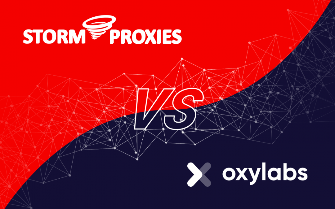 Storm Proxies vs. Oxylabs