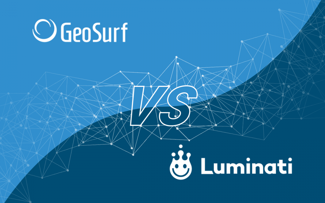 Geosurf vs. Luminati
